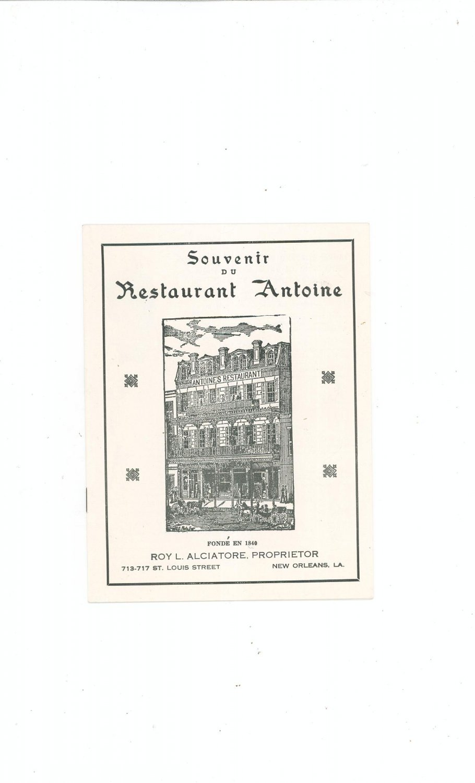 Souvenir du Restaurant Antoine 20 Page Brochure Roy Alciatore 713 - 717 St. Louis St. LA.