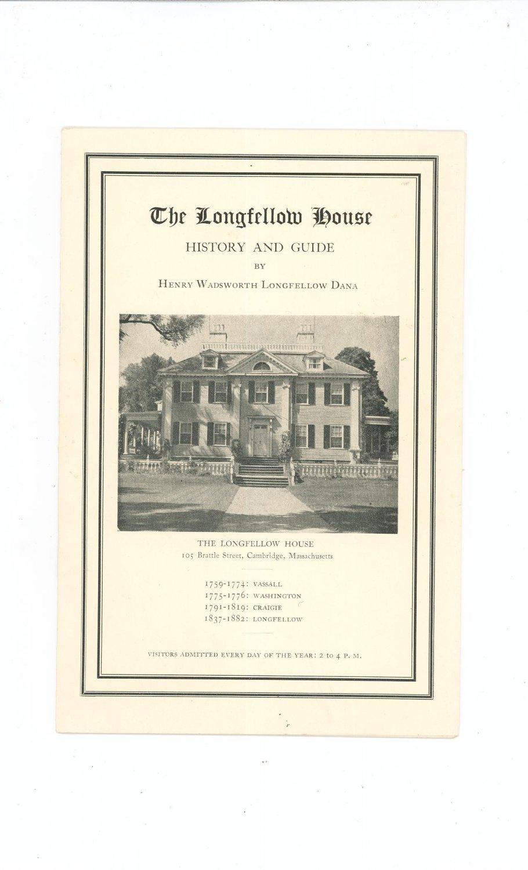 The Longfellow House History And Guide by Henry Wadsworth Longfellow Dana Massachusetts