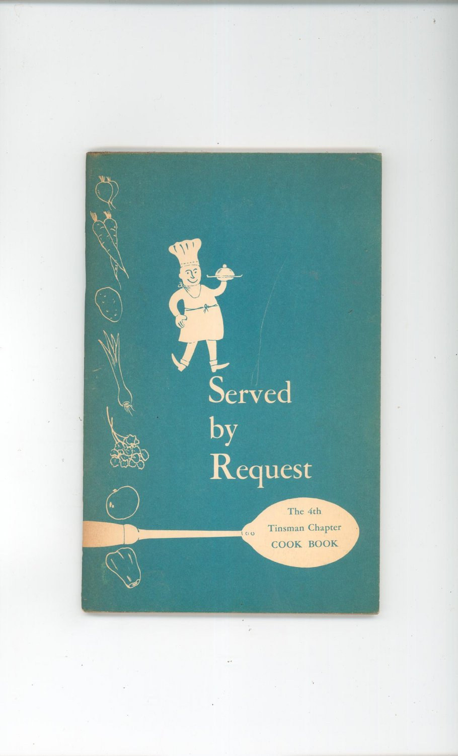 Vintage Served By Request Cookbook Regional Tinsman Chapter New York Y.W.C.A.