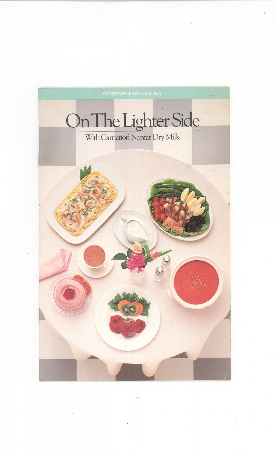 On The Lighter Side Cookbook by Carnation Nonfat Dry Milk 1985