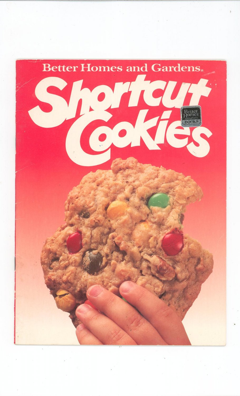 Shortcut Cookies Cookbook by Better Homes And Gardens 0696022451