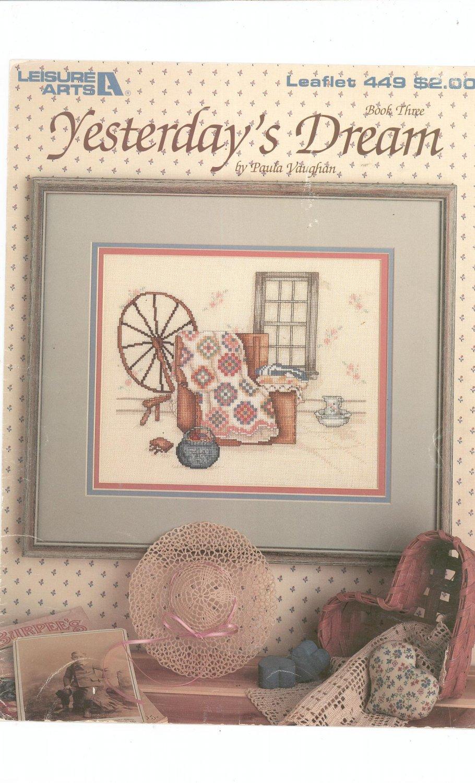 Yesterday's Dream Book Three 1986 Leisure Arts 449 Cross Stitch