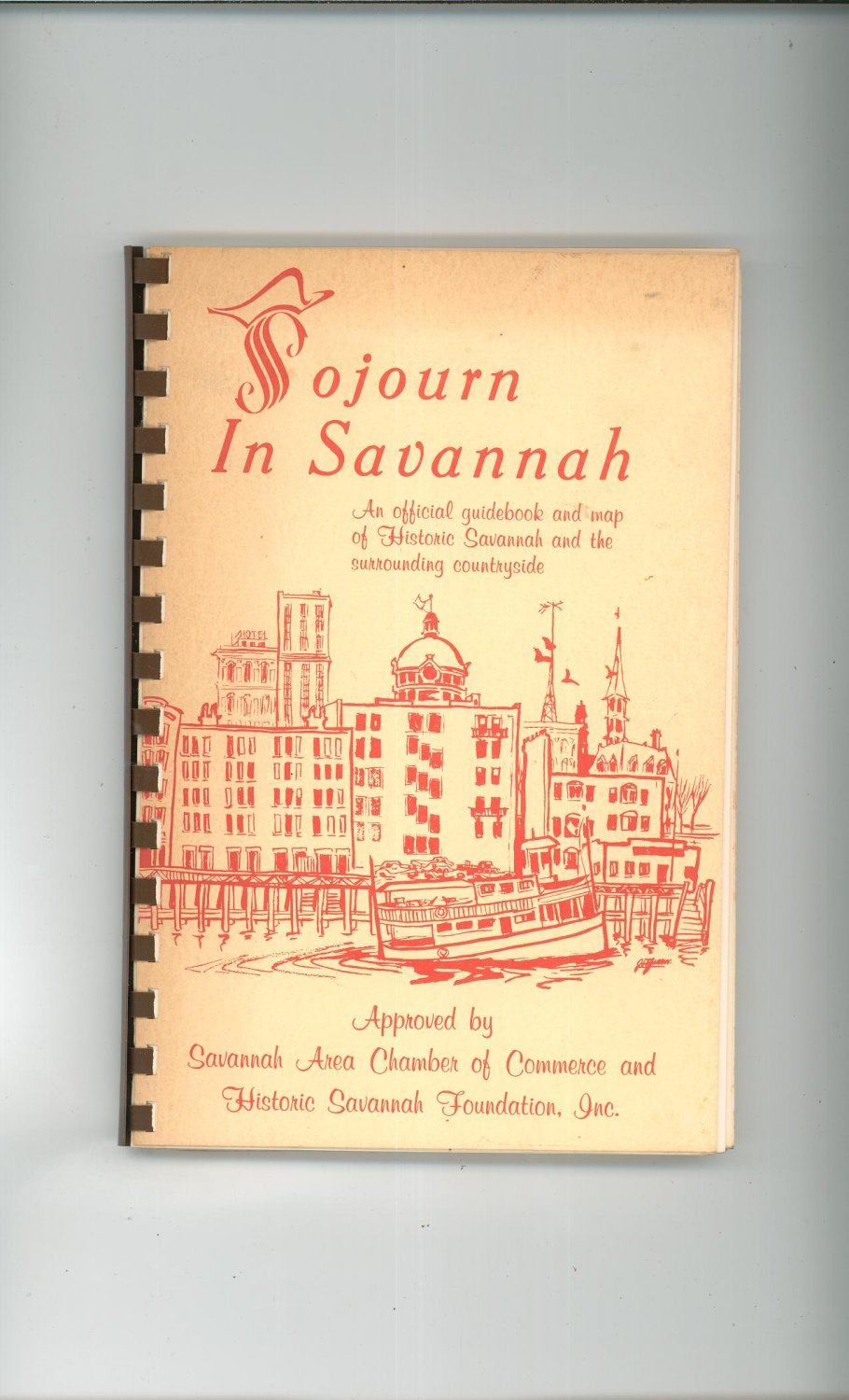 Vintage Sojourn In Savannah Guide Book With Map 1973 Unusual Copy