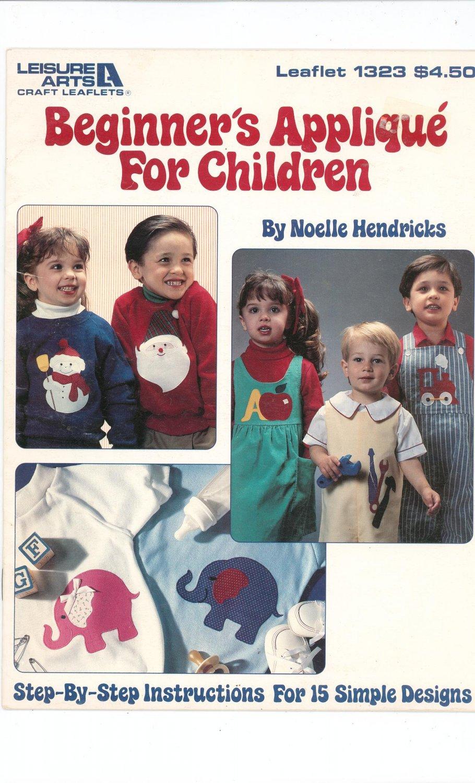 Beginner's Applique For Children by Noelle Hendricks Leisure Arts 1323