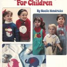 Beginner's Applique For Children by Noelle Hendricks Leisure Arts 1323