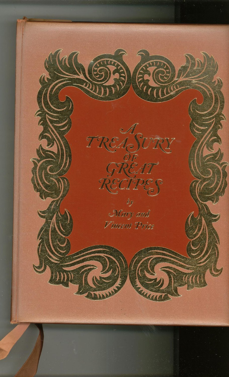 Vintage First Printing A Treasury Of Great Recipes Cookbook by Mary & Vince Price 1965