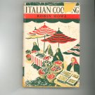 Vintage Italian Cooking Cookbook by Robin Howe 1956 Ebenezer Baylis And Son LTD.  Andre Deutsch