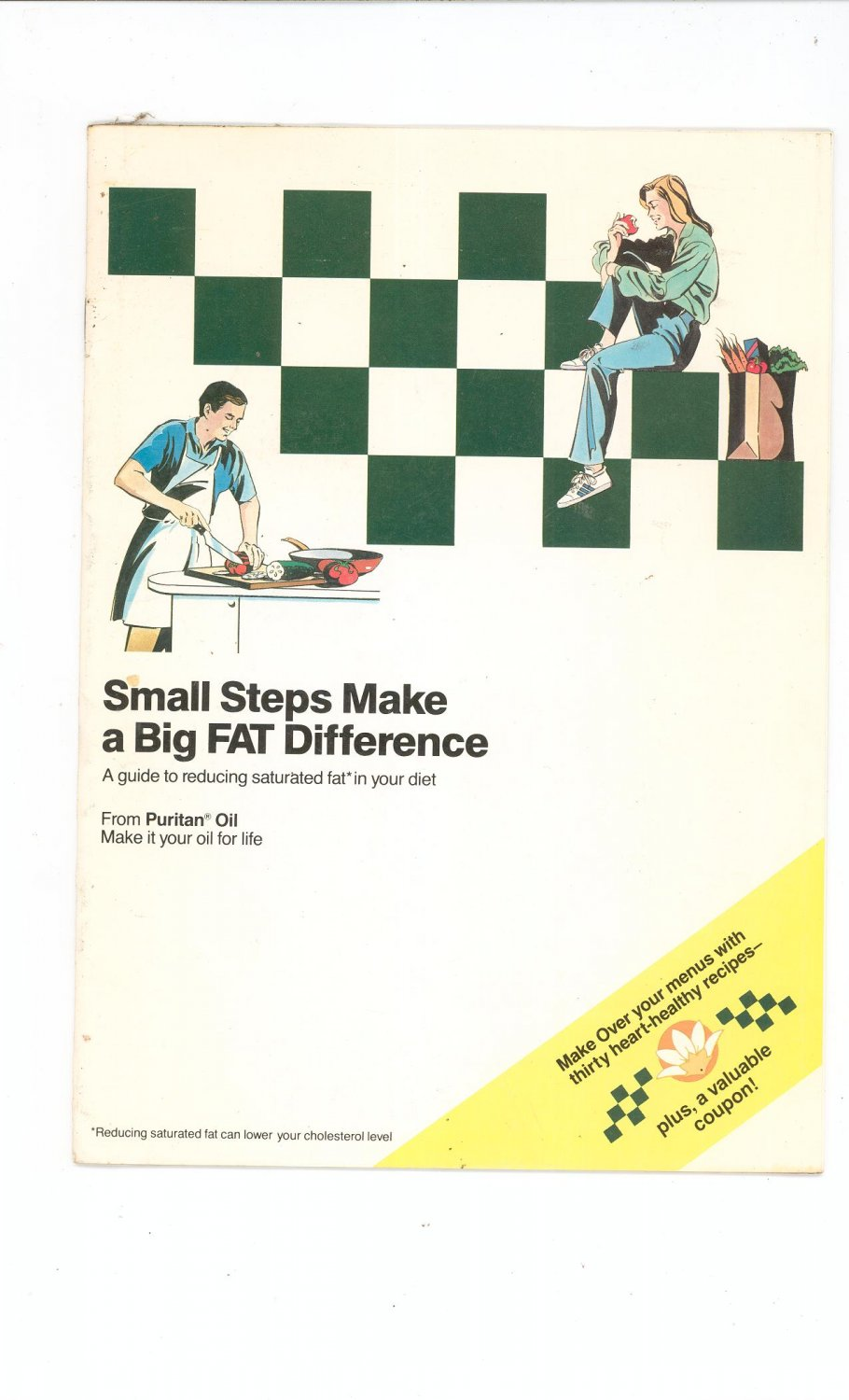 Small Steps Make A Big Fat Difference Cookbook / Guide by Puritan Oil 1989