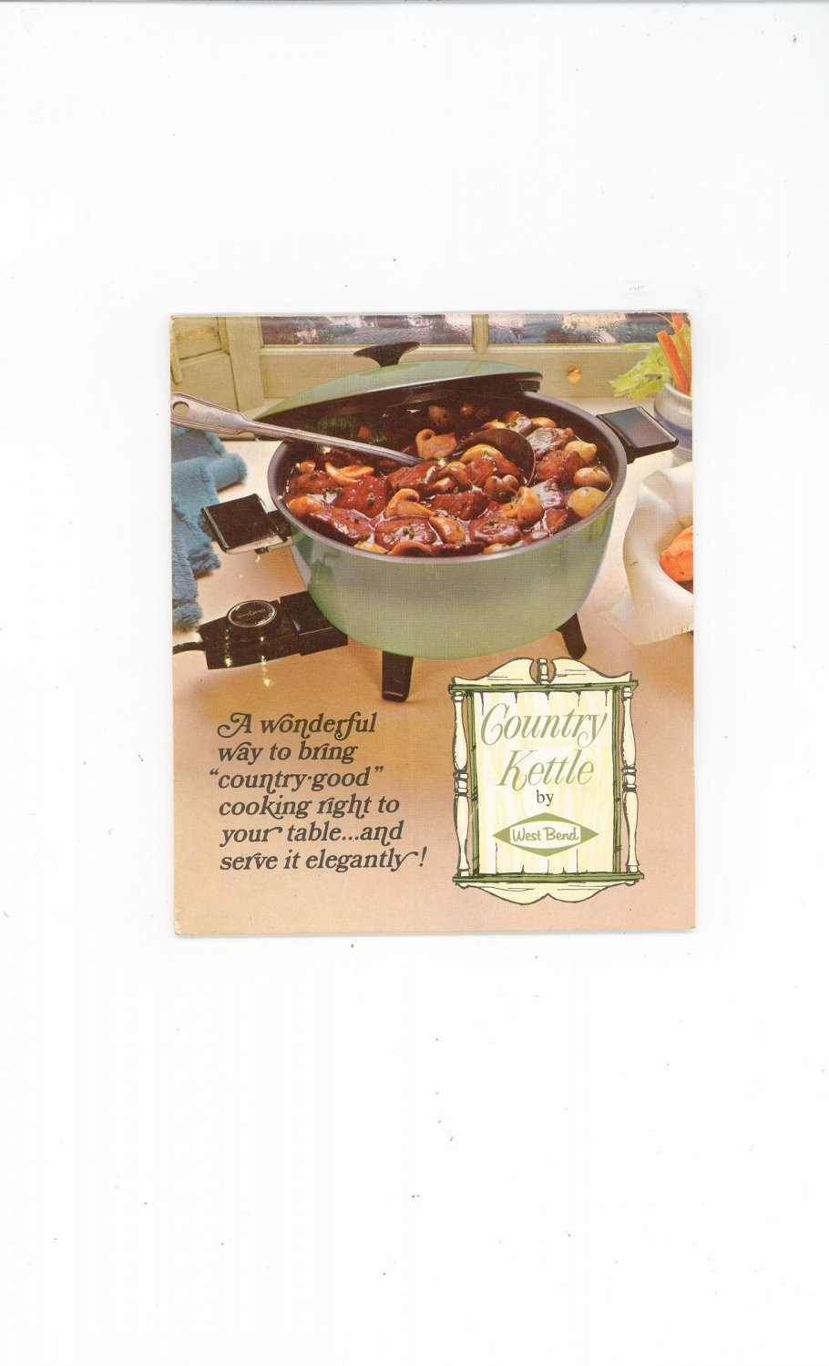 Vintage Country Kettle By West Bend Instructions And Recipes Cookbook 1970's