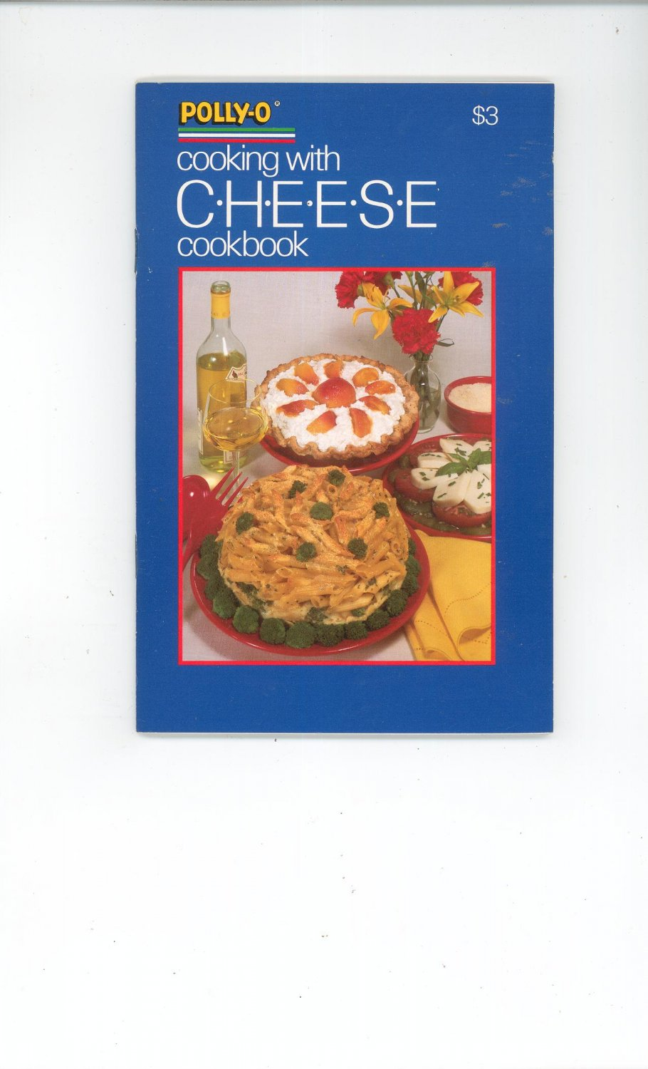Polly-O Cooking With Cheese Cookbook PollyO Polly O