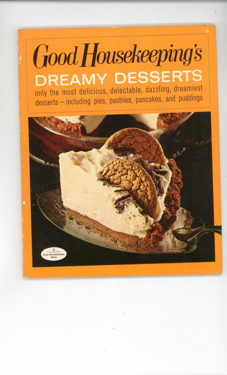 Good Housekeeping's Dreamy Desserts 5 Cookbook 1967 Vintage