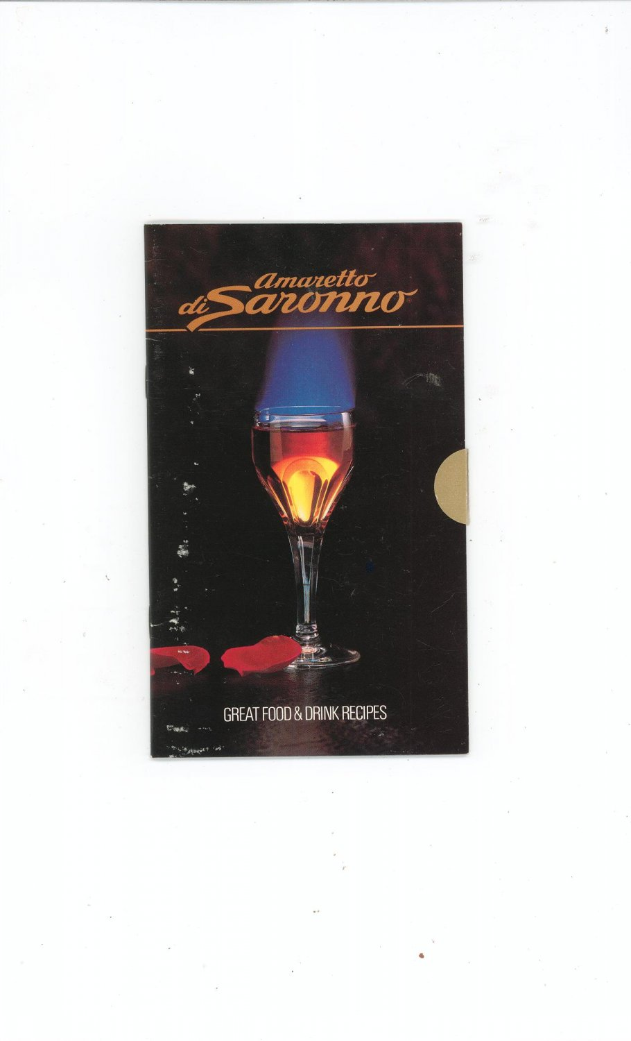 Amarretto DiSoronno Great Food & Drink Recipes 1984