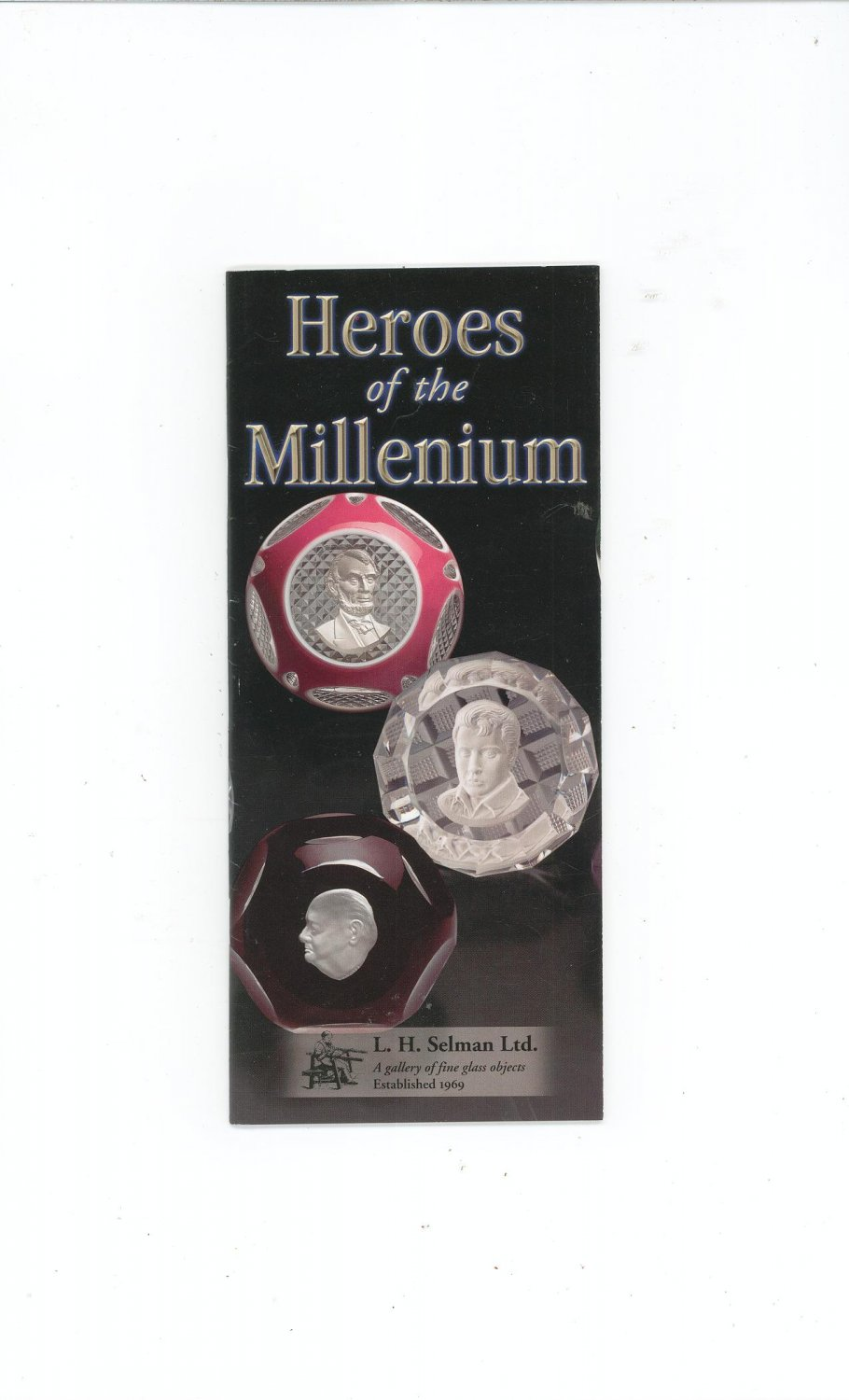 Heroes Of The Millenium Catalog / Brochure by L. H. Selman Ltd. Paperweights