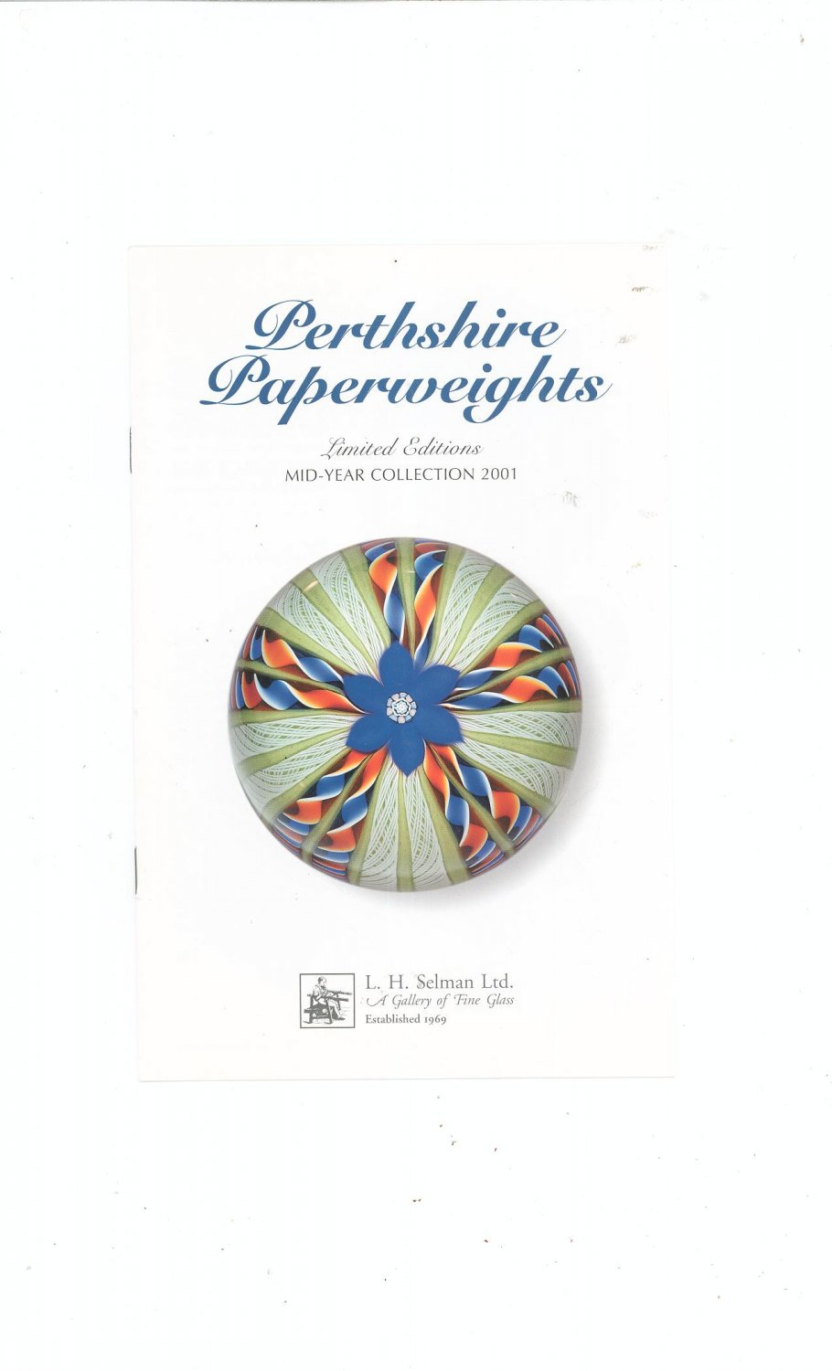 Perthshire Paperweights Limited Editions 2001 Catalog / Brochure by L. H. Selman Ltd. Paperweights