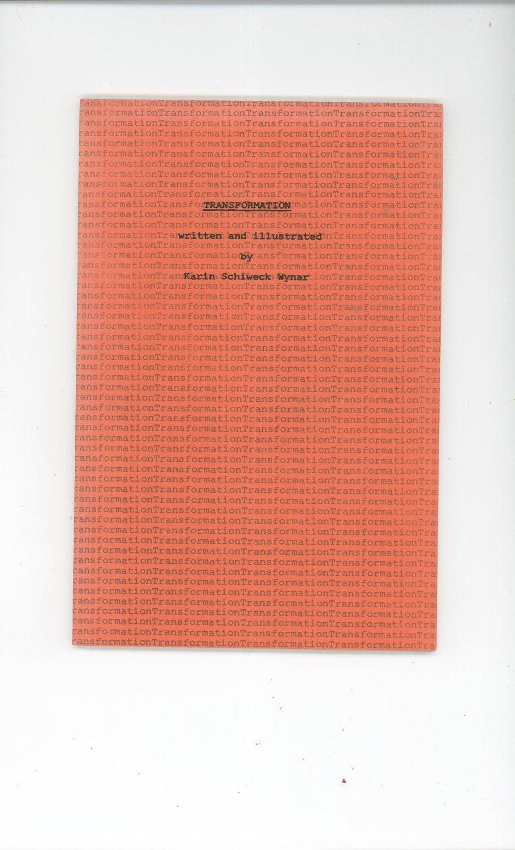 Transformation by Karin Schiweck Wynar Printed May 1971 Unique