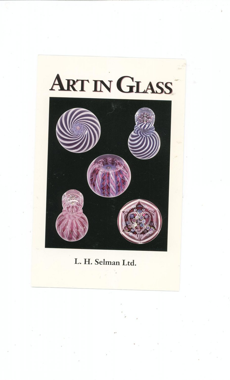 Art In Glass Catalog / Brochure by L. H. Selman Ltd. Paperweights