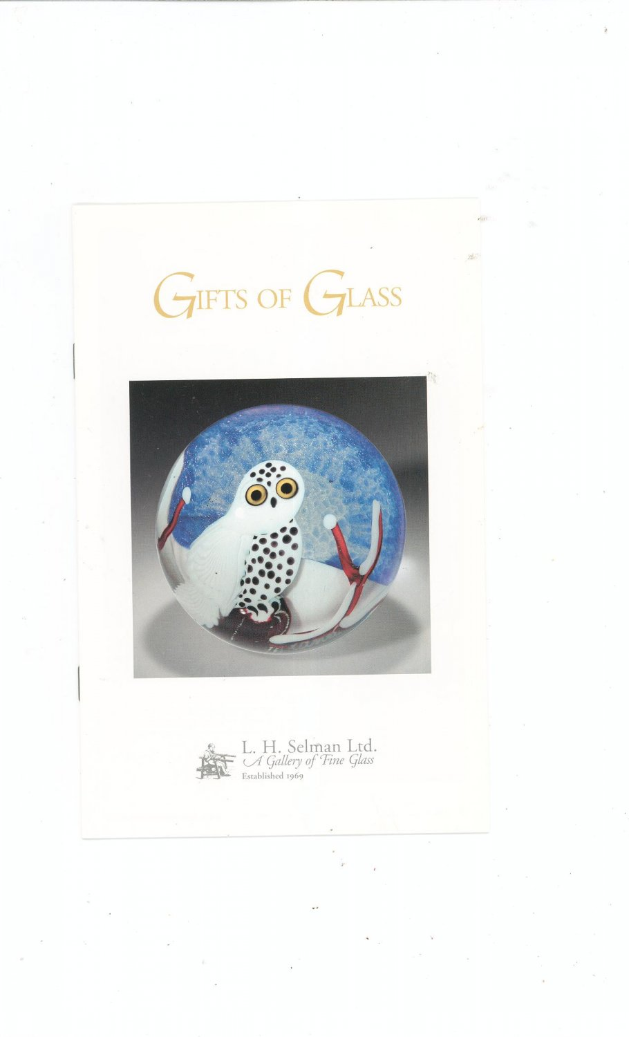 Gifts Of Glass Catalog / Brochure by L. H. Selman Ltd. Paperweights
