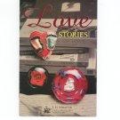 Love Stories  Catalog / Brochure by L. H. Selman Ltd. Paperweights