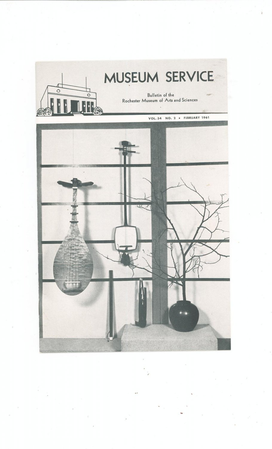 Vintage Museum Service Vol. 34 No. 2 February 1961 Rochester Arts & Science Bulletin