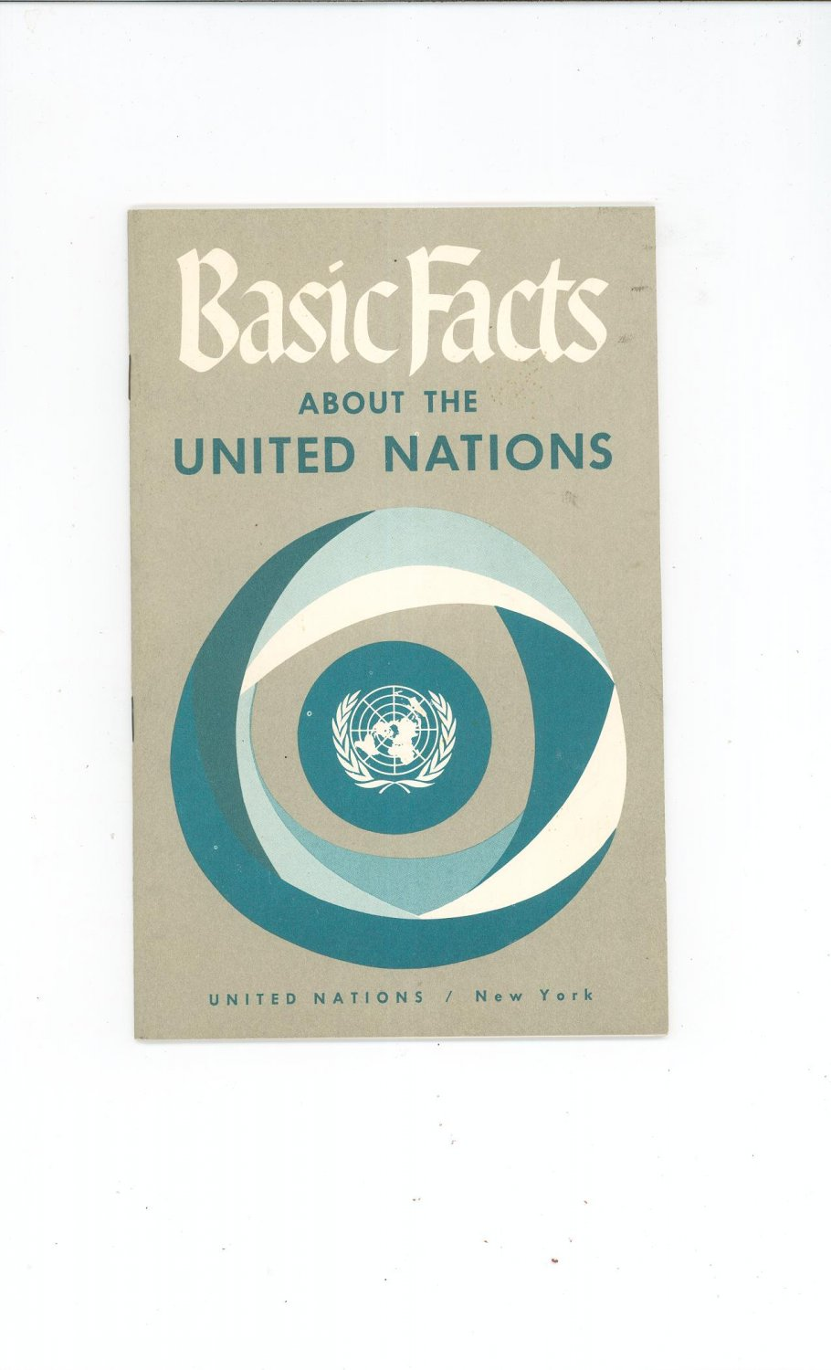 Vintage Basic Facts About The United Nations New York 1961