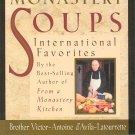 Twelve Months Of Monastery Soups Cookbook by Brother Victor Antoine 0892439319