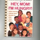 Hey Mom I'm Hungry Cookbook by Susan Powter 0684833913