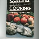 Coastal Carolina Cooking Cookbook by Nancy Davis & Kathy Hart 0807841528