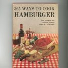 Vintage 365 Ways To Cook Hamburger Cookbook Doyne Nickerson 1960