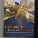 The Complete Book Of Christmas Cookbook Plus Carolyn Bell 1572151935