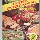 Buffet Entertaining Cookbook by Family Circle 1978