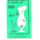 Vintage Pat O Brien's  Souvenir Wine & Liquor List / Menu New Orleans French Quarter St. Peter