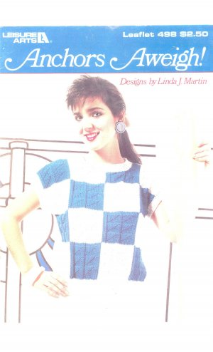 Anchors Aweigh By Linda J. Martin Knitting Leisure Arts Leaflet 498