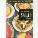 500 Tempting Salads And Dressings #7 Cookbook Vintage 1950 Culinary Arts Institute