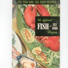 250 Fish And Sea Food Recipes #9 Cookbook Vintage 1950 Culinary Arts Institute