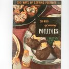 250 Ways Of Serving Potatoes #13 Cookbook Vintage 1950 Culinary Arts Institute