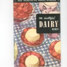 300 Healthful Dairy Dishes #18 Cookbook Vintage 1950 Culinary Arts Institute