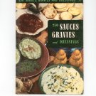250 Sauces Gravies And Dressings #20 Cookbook Vintage 1950 Culinary Arts Institute