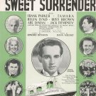 Vintage Twenty Four Hours A Day Sweet Surrender Sheet Music Harms