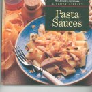 Pasta Sauces Cookbook By Williams Sonoma Kitchen Library 0783502834