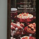 Vintage Secrets Of Better Cooking Cookbook 1975 Readers Digest