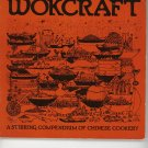 Vintage Wokcraft Cookbook By Charles & Violet Schafer 0912738014