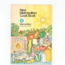 Vintage New Metropolitan Cook Book Cookbook 1973