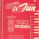 Vintage Technic Is Fun Book Two by David Hirschberg Music Book 1943