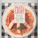 Pasta Light Cookbook by Norman Kolpas 0809241773