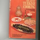 The Art Of Turkish Cooking Cookbook Neset Eren Vintage 1969 First Edition