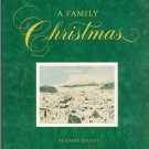 A Family Christmas 0895771934 First Edition