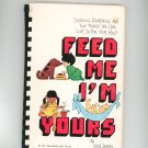 Feed Me I'm Yours Cookbook Vicki Lansky Kids Children Vintage 0915658011