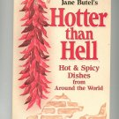 Hotter Than Hell Cookbook by Jane Butel 0895865424