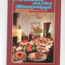 Cookin' On The Mississippi Cookbook 0935031022 Gourmet French & English