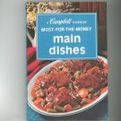 A Campbell Cookbook Most For The Money Main Dishes